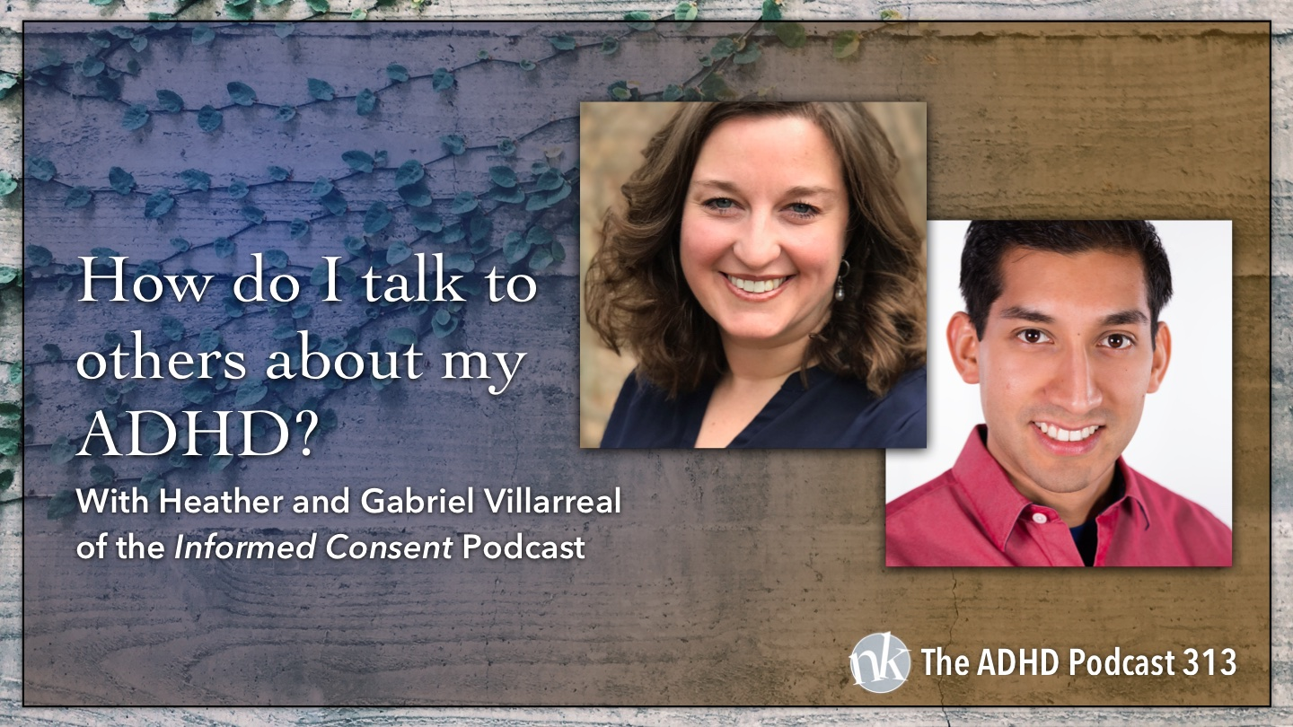 How do I talk to others about my ADHD on Taking Control: The ADHD Podcast