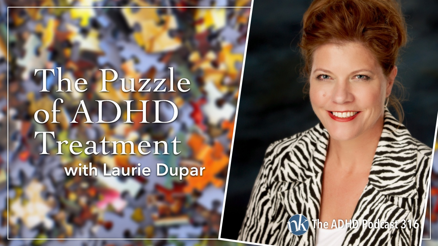 Listen to Laurie Dupar on Taking Control: The ADHD Podcast