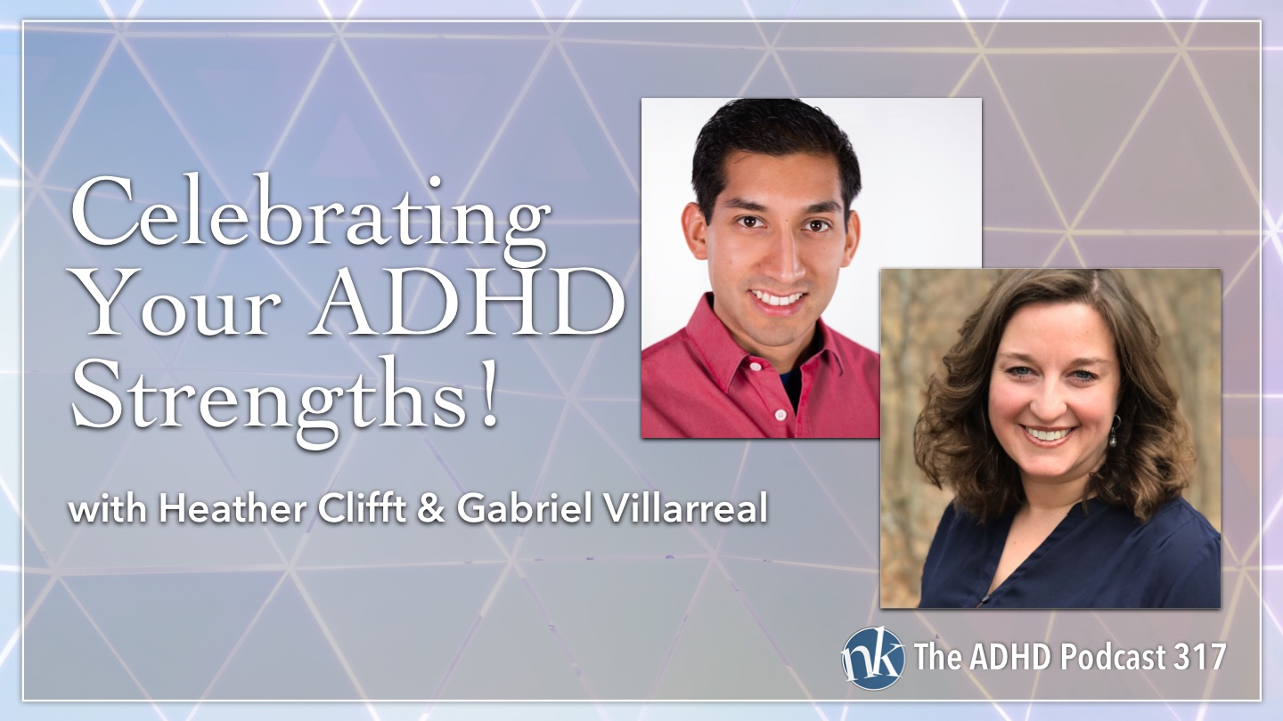 Listen to Heather Clifft and Gabriel Villarreal on Taking Control: The ADHD Podcast