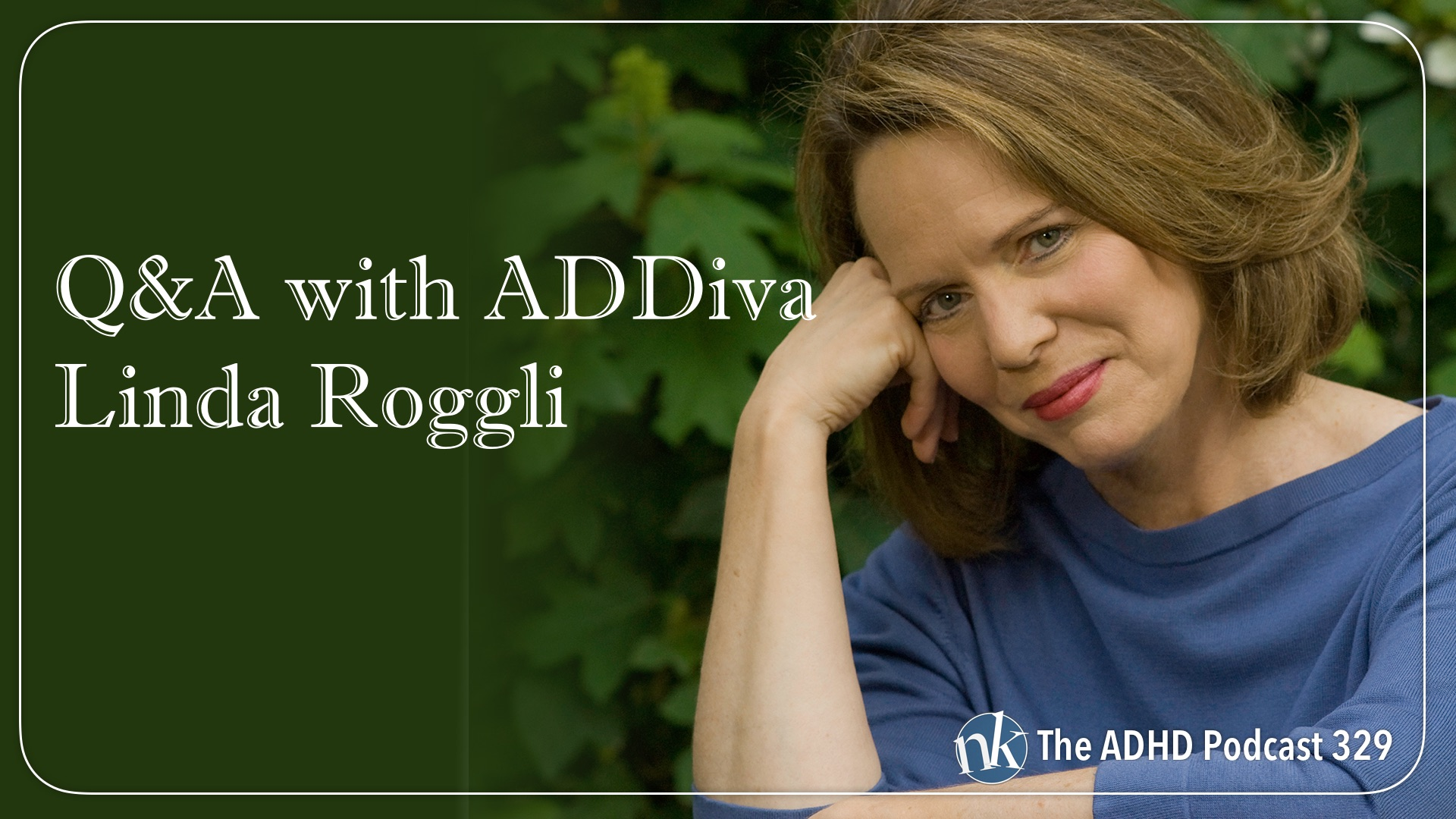 Listen to Linda Roggli on Taking Control: The ADHD Podcast