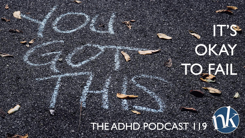 Okay to fail ADHD Podcast