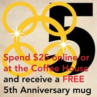 DEC. 20 -  5 GOLDEN RINGS  Spend $25 online or at  Vienna Coffee House  and receive a FREE  5th anniversary mug .  *Free mug will be included in your package when shipped.