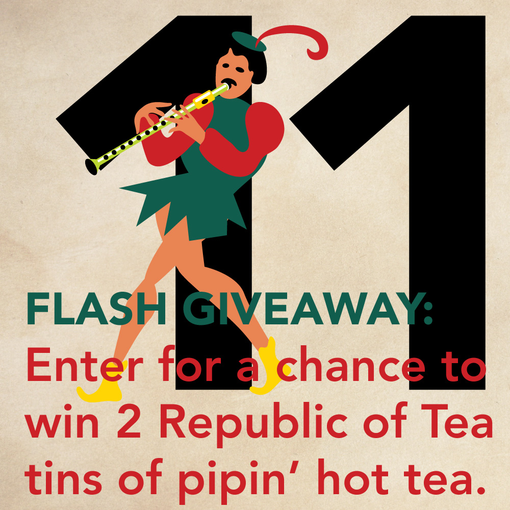 12 Days of Christmas, Piping Hot Tea, Flash Giveaway
