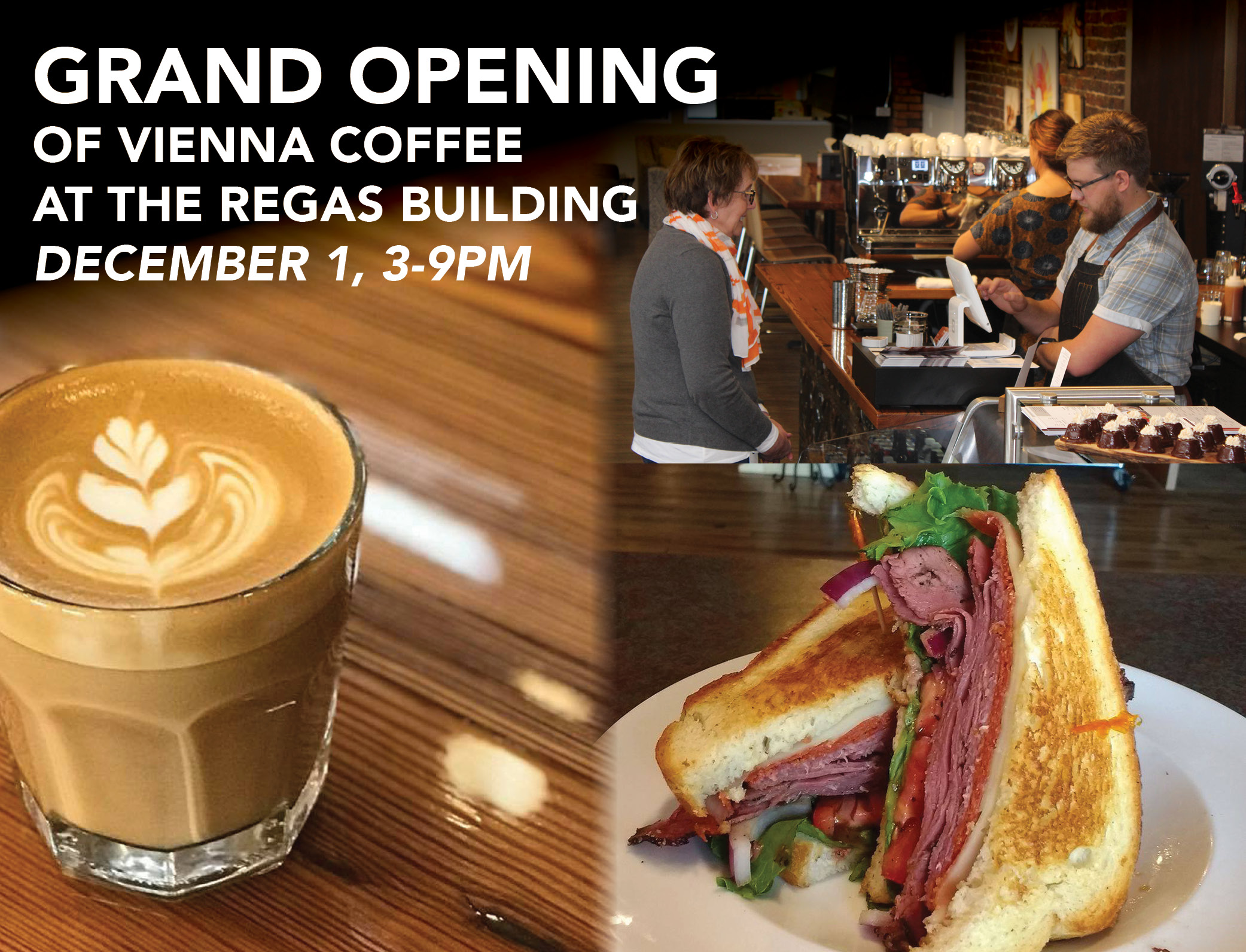 Grand Opening at Vienna Coffee at the Regas Building