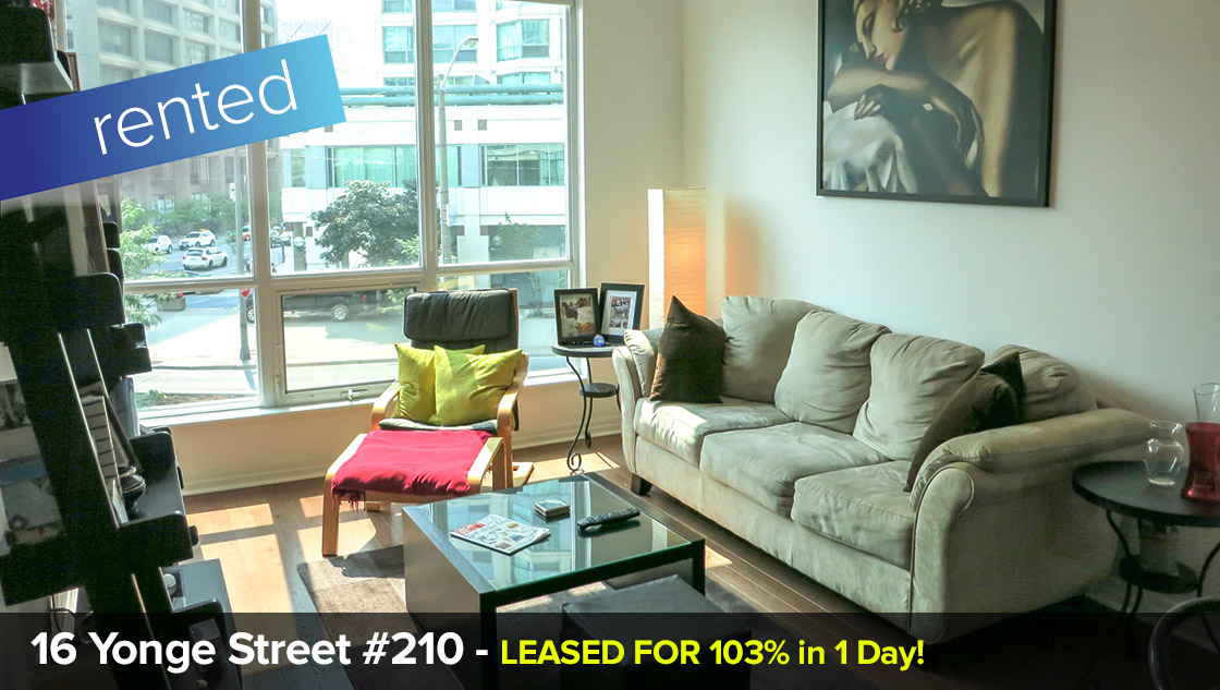 16 Yonge Street #210 - Downtown / Waterfront Community  LEASED: 103% in 1 DAY!