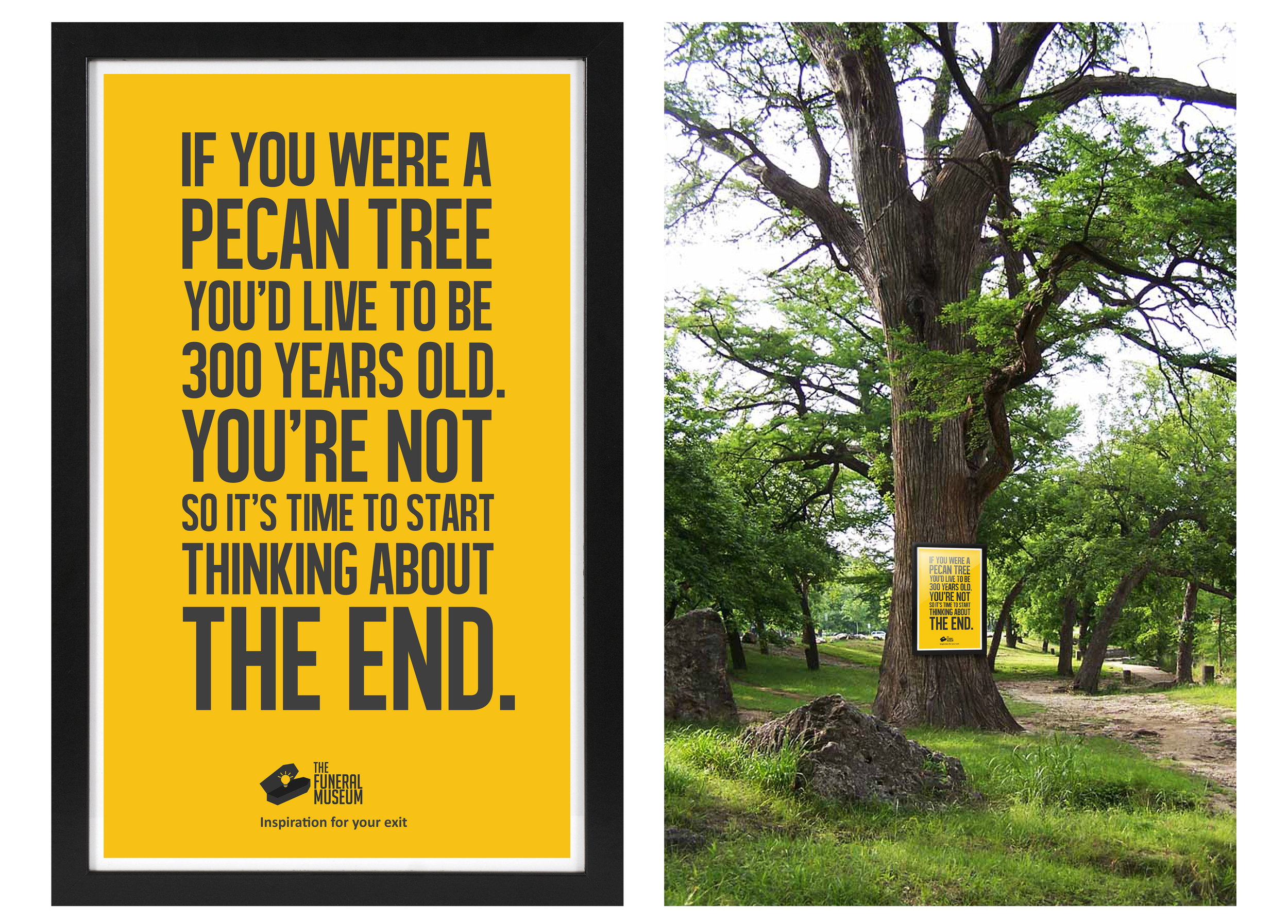 These print ads will be put in a black frame and displayed in places accordingly.