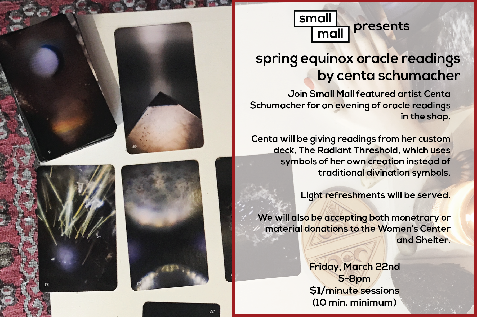 Centa Schumacher will be at Small Mall, giving readings for the spring equinox
