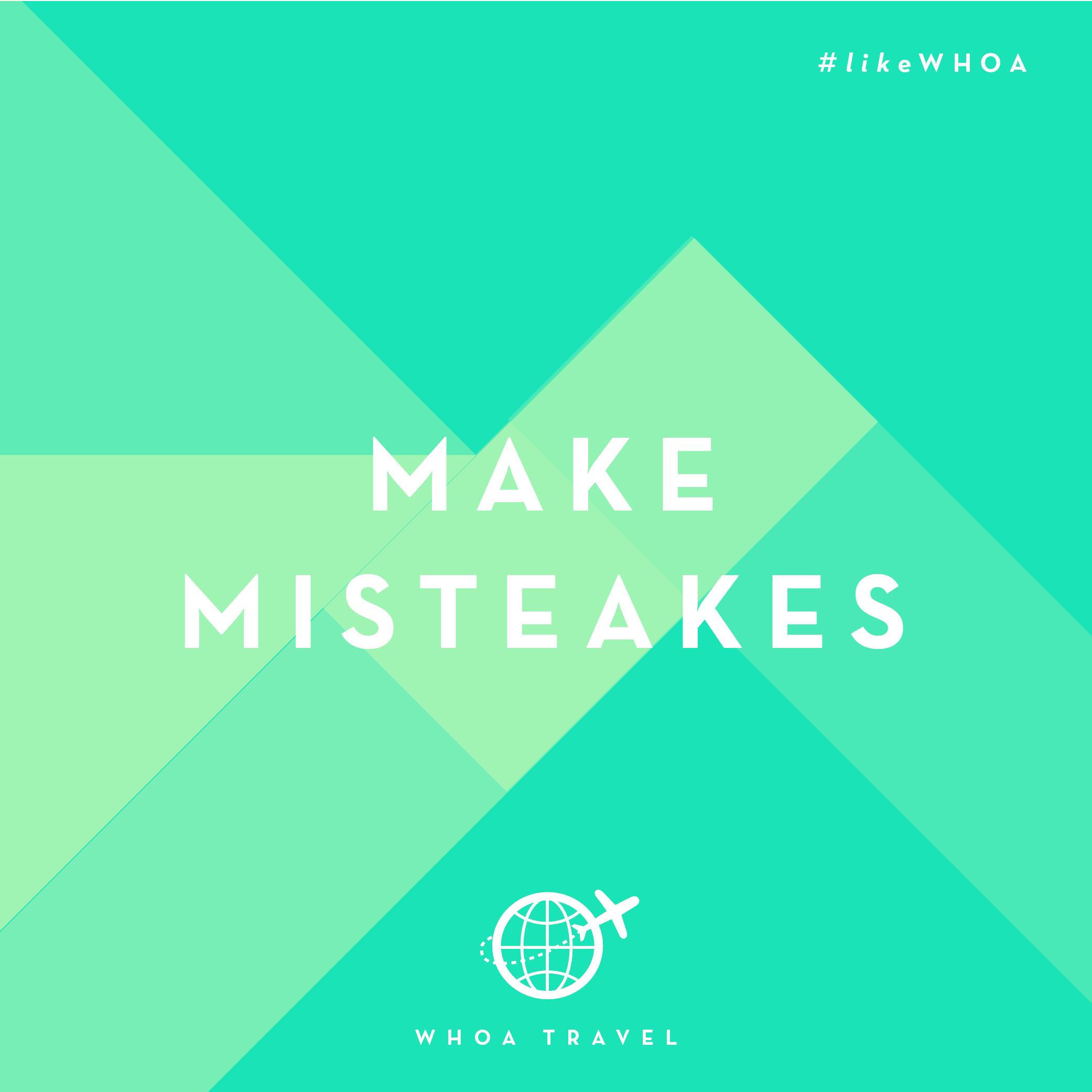 WHOA travel inspiration ADVENSPIRATION mistakes