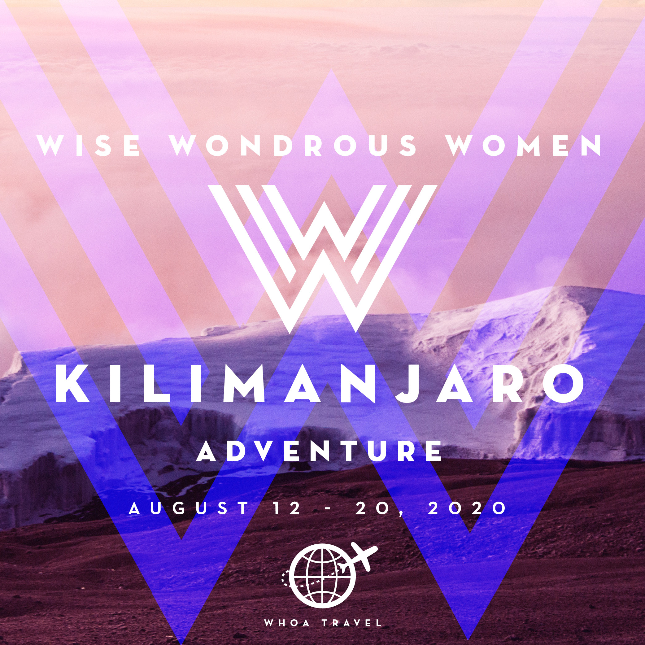 AUG 12 - 2o - 2020WISE WONDROUS WOMEN50+ ADVENTURETrek the tallest mountain in Africa with other adventurous, young at heart 50+ women