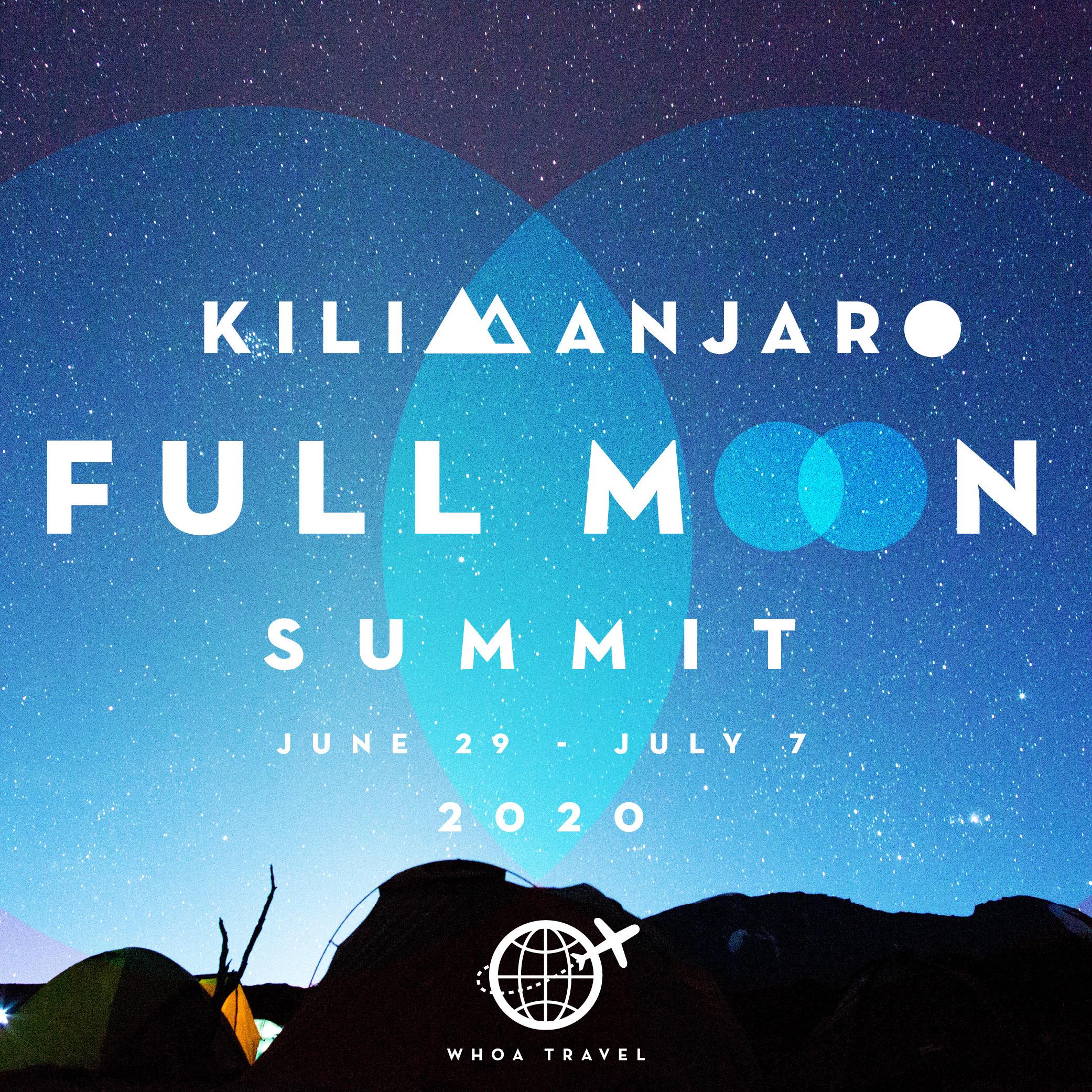 JUNE 29 - JULY 7 - 2020KILIMANJARO: FULL MOON SUMMITfrom $3,650