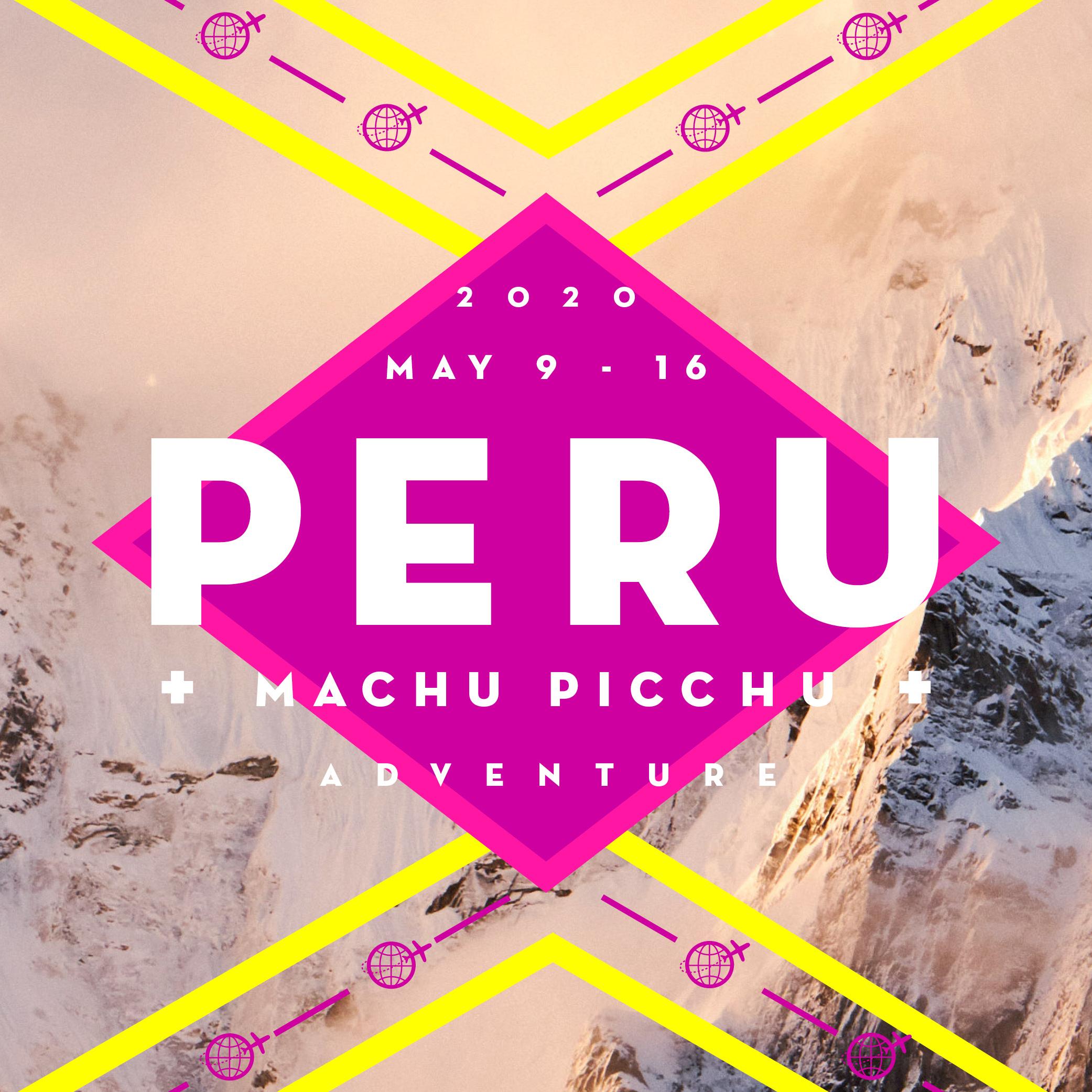 MAY 9 - 16 - 2020PERU + MACHU PICCHU$2,550