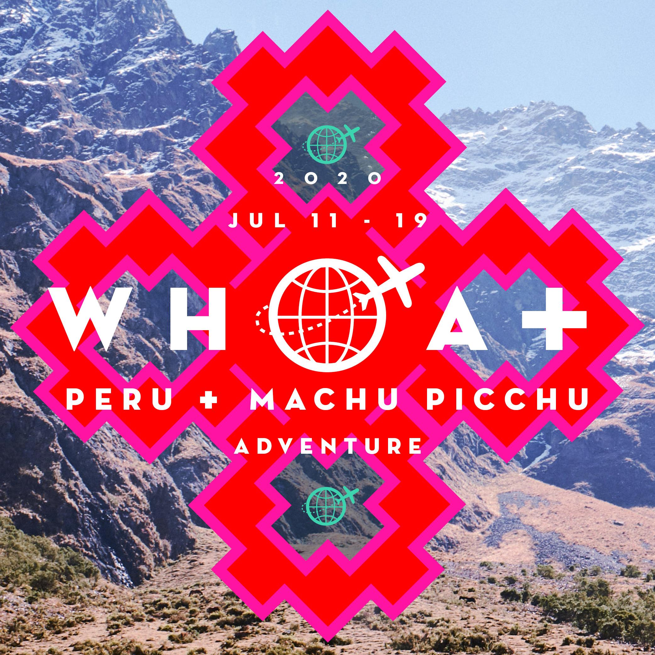 JULY 11 - 19 - 2020PERU + MACHU PICCHU$2,550