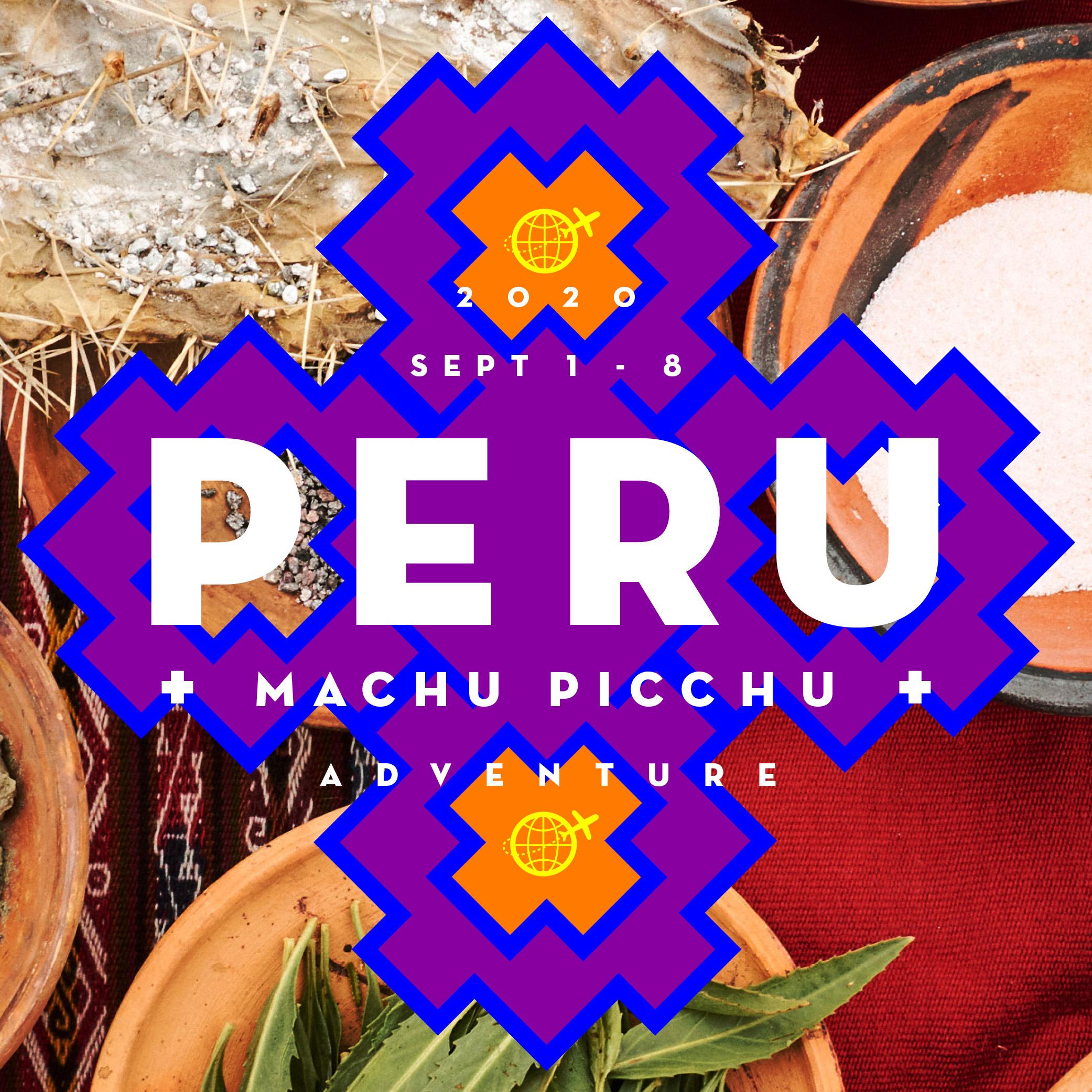 SEPT 1 - 8 - 2020PERU + MACHU PICCHU$2,550