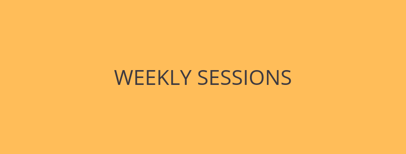 WEEKLY SESSIONS.png
