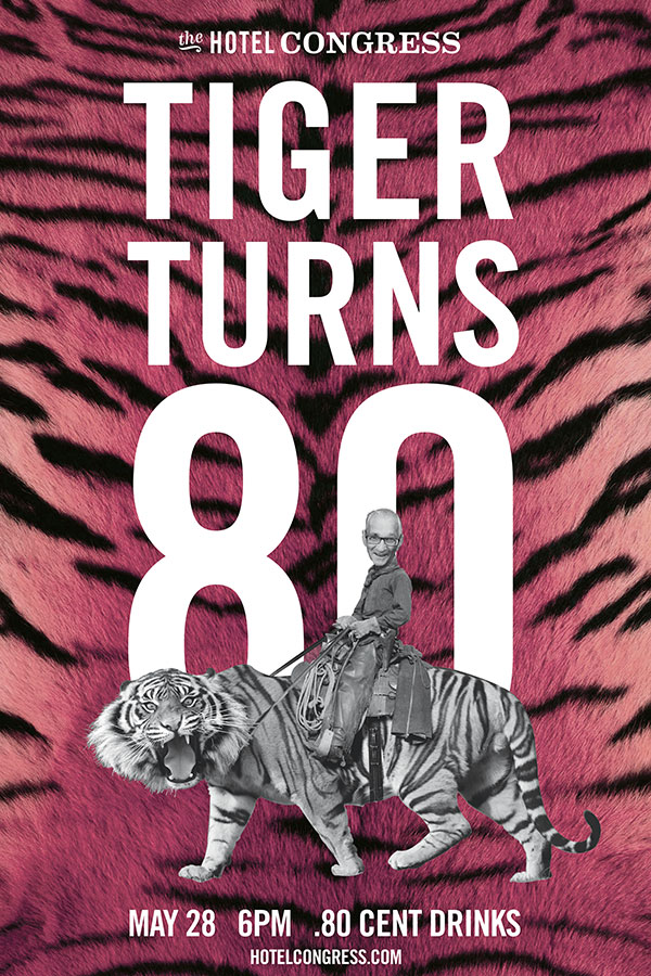 In-house promotional poster for Tiger's 80th birthday party
