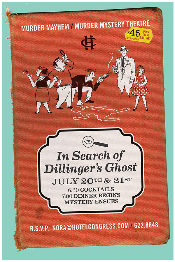 In-house promotional poster for a murder mystery dinner theater held at the Hotel Congress