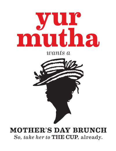 Promotion for 2012 Mother's Day at the Cup Cafe