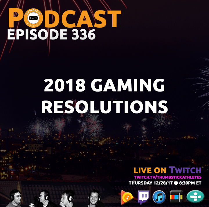 2018 video game resolutions podcast episode cover image