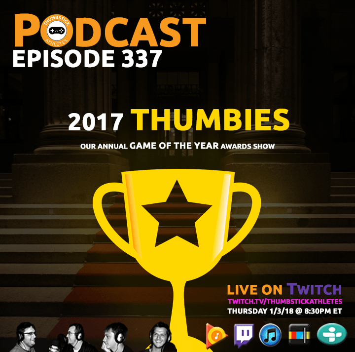 2017 Thumbies (game of the year awards) podcast episode cover image
