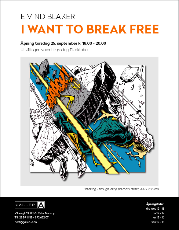 "Utstillingen: Eivind Blaker ""I want to break free"" må du få med deg i september!"