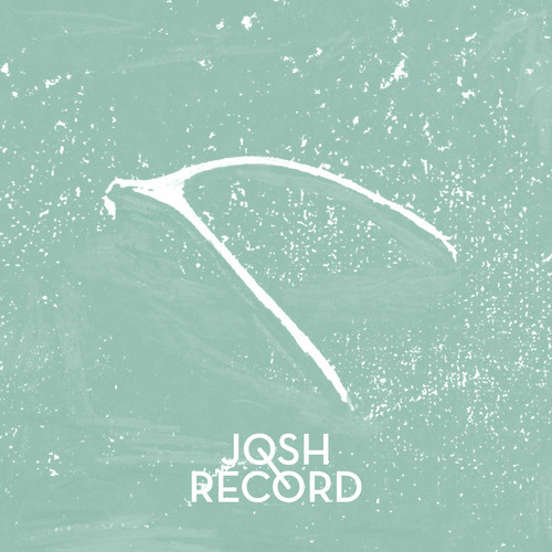 For Your Love / Josh Record