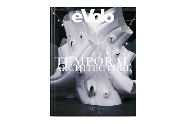 - eVolo: Temporal Architecture, Carlo Aiello, eVolo Press, 2015