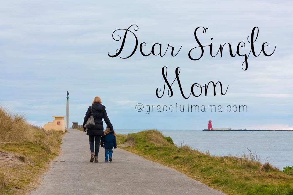Dear Single Mom letter from  GracefullMama.com