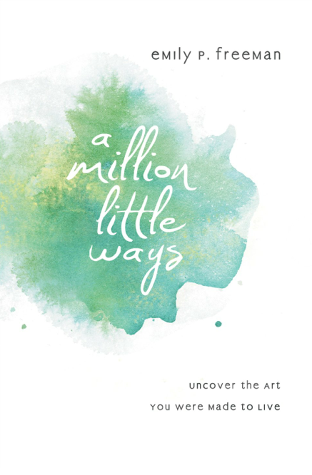 A Million Little Ways Emily Freeman cover .png