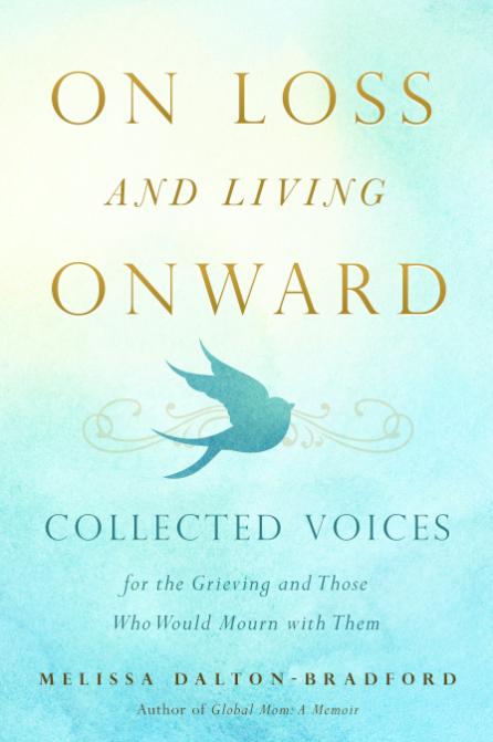 On loss and living onward book cover melissa dalton bradford