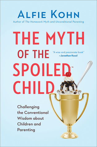 Cover image of Alfie Kohn's newest book, released in late March, 2014