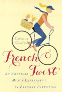 The cover of   French Twist   by Catherine Crawford