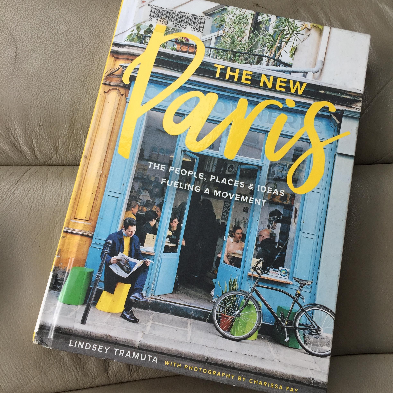 Lindsay Tramuta The New Paris book review shop café restaurant people movement France blogger review