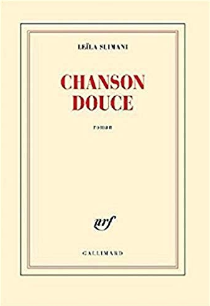 Prix Goncourt Chanson Douce Favorite French Fiction Read Novel Intentional Mama 2019.png