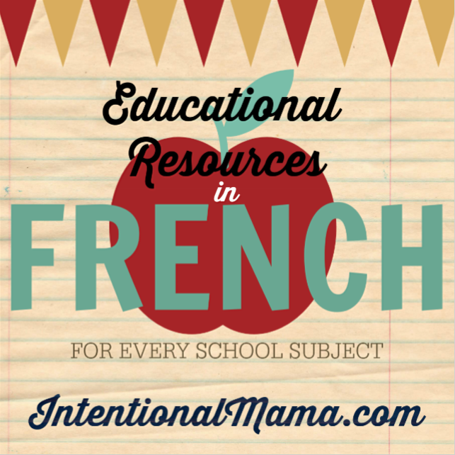 Educational Resources French School subject homeschool usa curriculum Intentional Mama blog.png