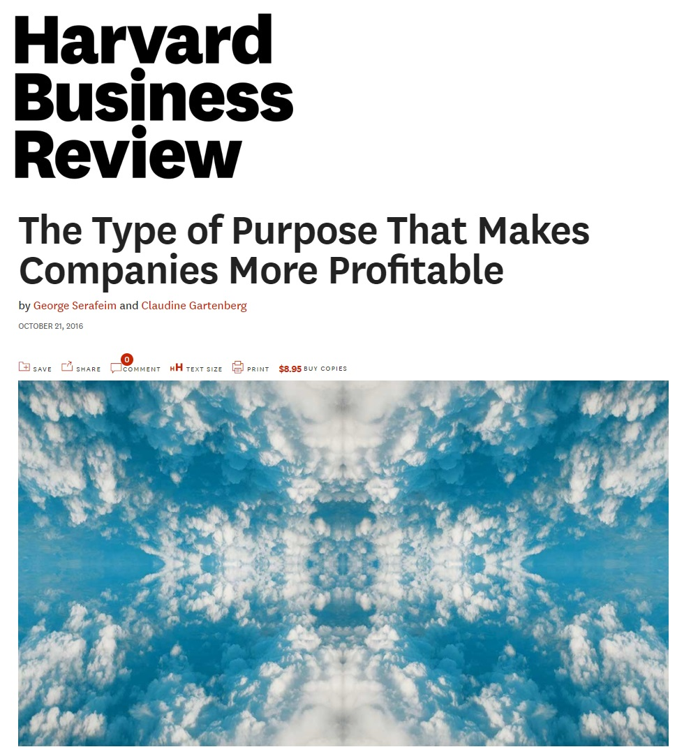 Title:  The Type of Purpose that makes companies more profitable  Authors:  George Serafeim, Claudine Gartenberg  Date:  October 2016