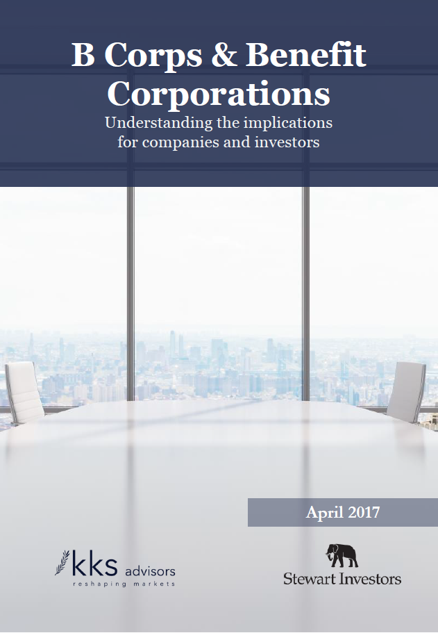 Title:  B Corps and Benefit Corporations - Understanding the implications for companies and investors  Authors:  George Serafeim, Bronagh Ward, Sophie Lawrence  Date:  April 2017