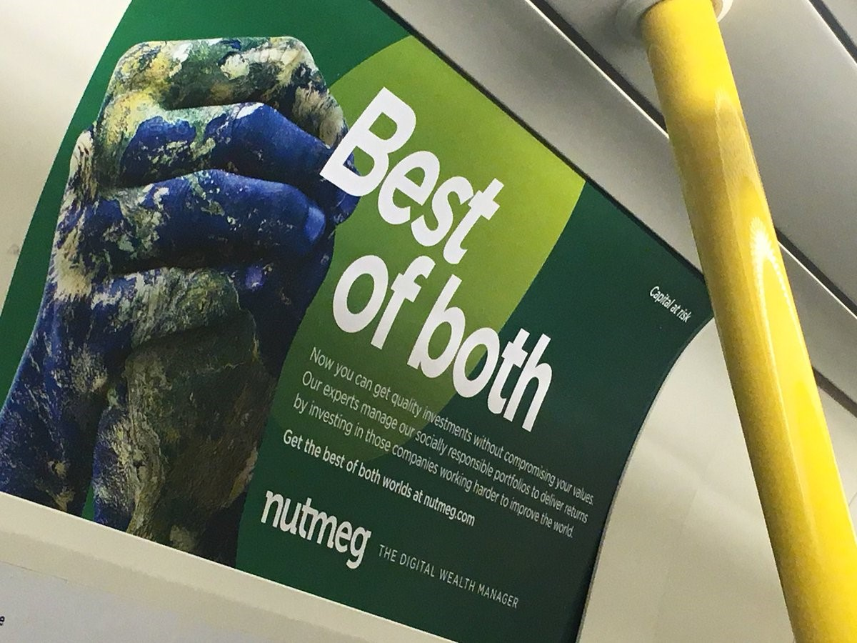 Nutmeg advert on the London Tube Network targeting socially and environmentally conscious investors