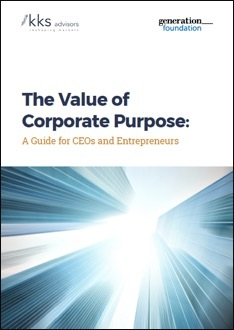 Title:  The Value of Corporate Purpose: A Guide for CEOs and Entrepreneurs  Authors : George Serafeim, Sakis Kotsantonis, Bronagh Ward, Daniela Saltzman  Date : May 2017