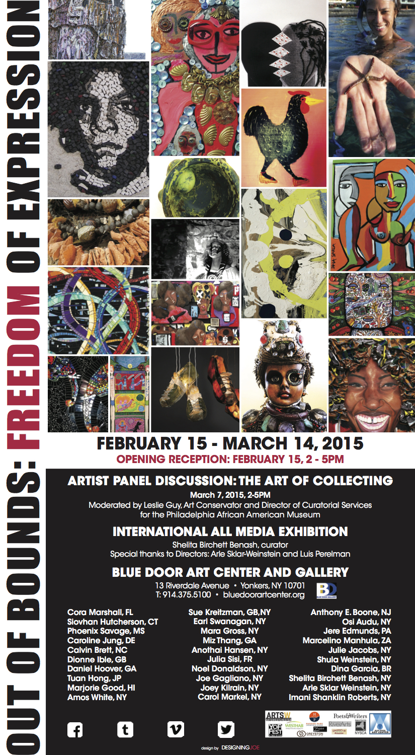 Out of Bounds: Freedom of Expression Exhibition 2015 Blue Door Gallery Yonkers, NY, Curated by Shelita Birchett Benash