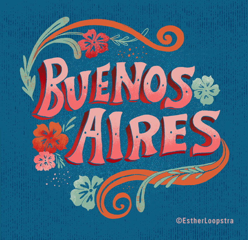 Hand lettered Buenos Aires in the style of the local hand painted signs