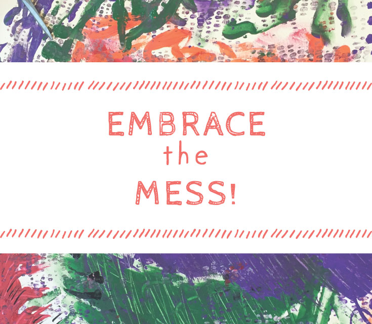CreativeLoop_Pintrest_Embrace_the_Mess2.jpg