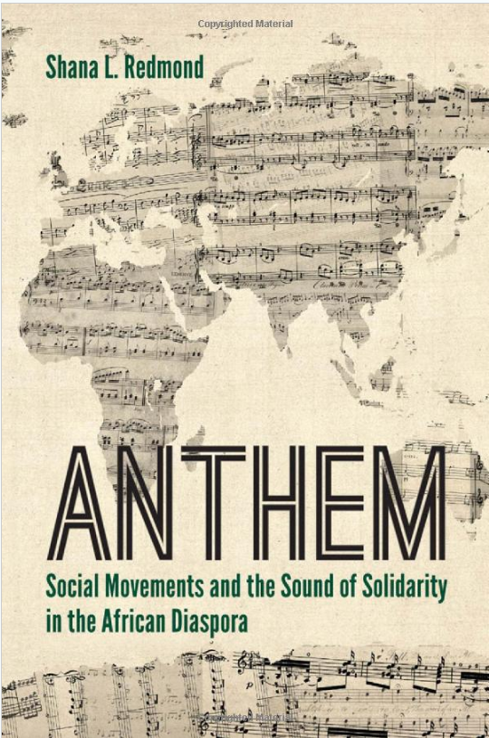 Anthem NYU Press-Kwame Phillips-Shana Redmond.png