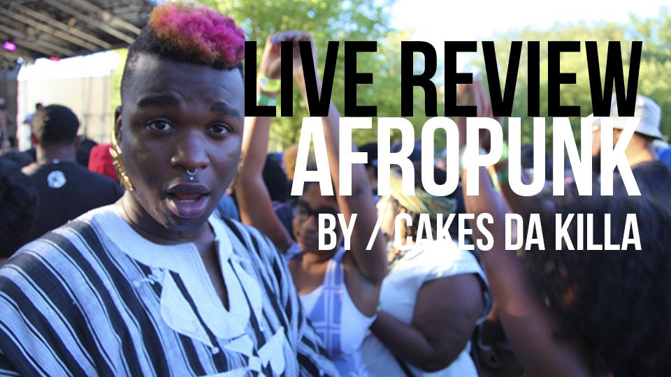 Cakes Da Kill at Afro Punk 2013