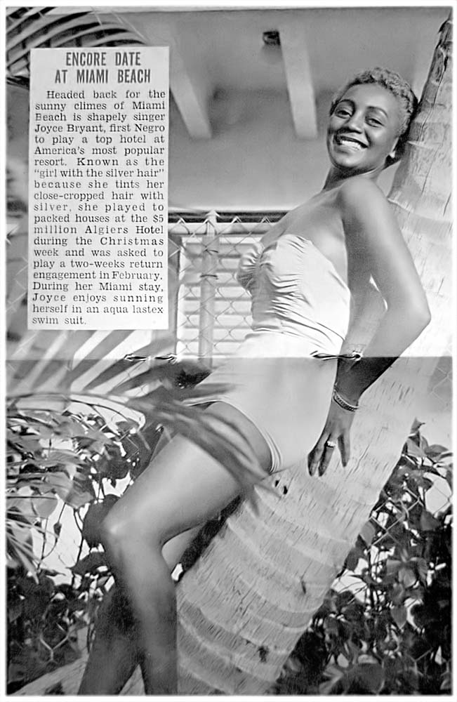 "Caption: ""Joyce Bryant the first Negro to play a top hotel at America's most popular resort."