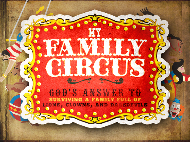 My Family Circus — NewDay Church