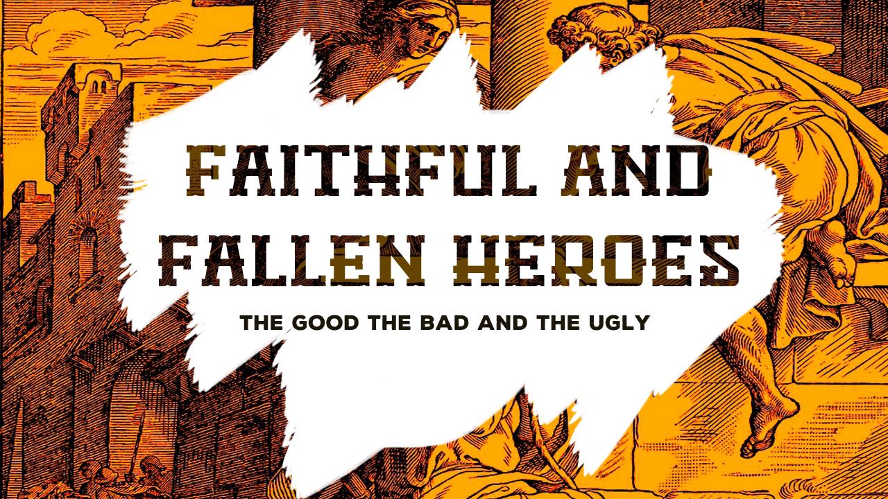 Faithful and Fallen Heroes.jpg