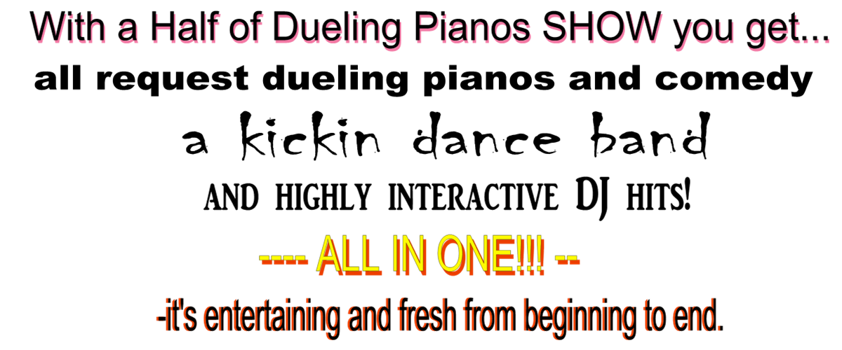 Dueling Pianos Half What Is It Half Of Dueling Pianos Show