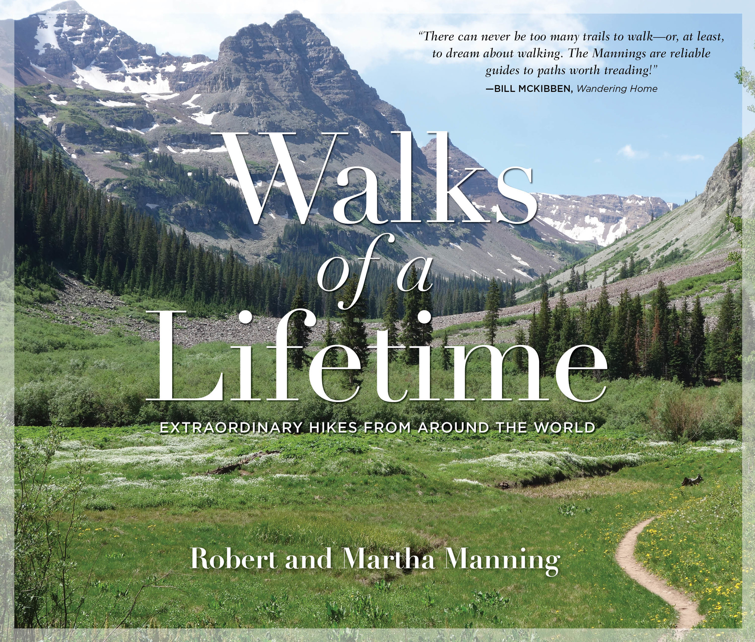 - Walks of a Lifetime: Extraordinary Hikes from Around the World offers first-hand descriptions of 30 more great long-distance trails and multi-day hikes. Trail descriptions are interspersed with 30 short essays on the many dimensions of walking.