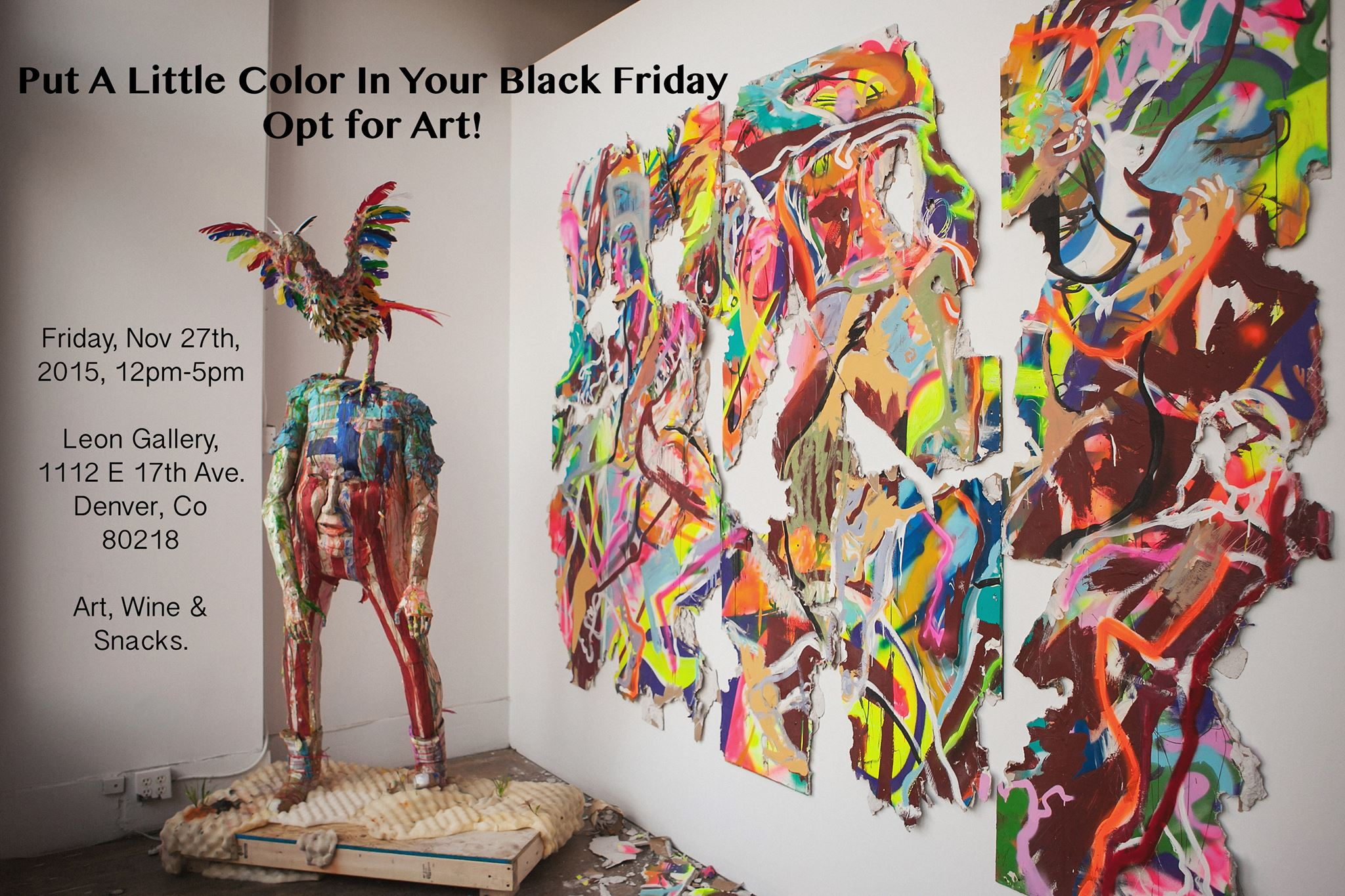 We are very excited to announce that Leon Gallery is teaming up with  Clyfford Still Museum  to bring a little color and art into the Black Friday madness. With your visit,to Leon, receive a free ticket to the  Clyfford Still Museum ! This year, brighten up your Black Friday by visiting Leon Gallery and opting for art instead!