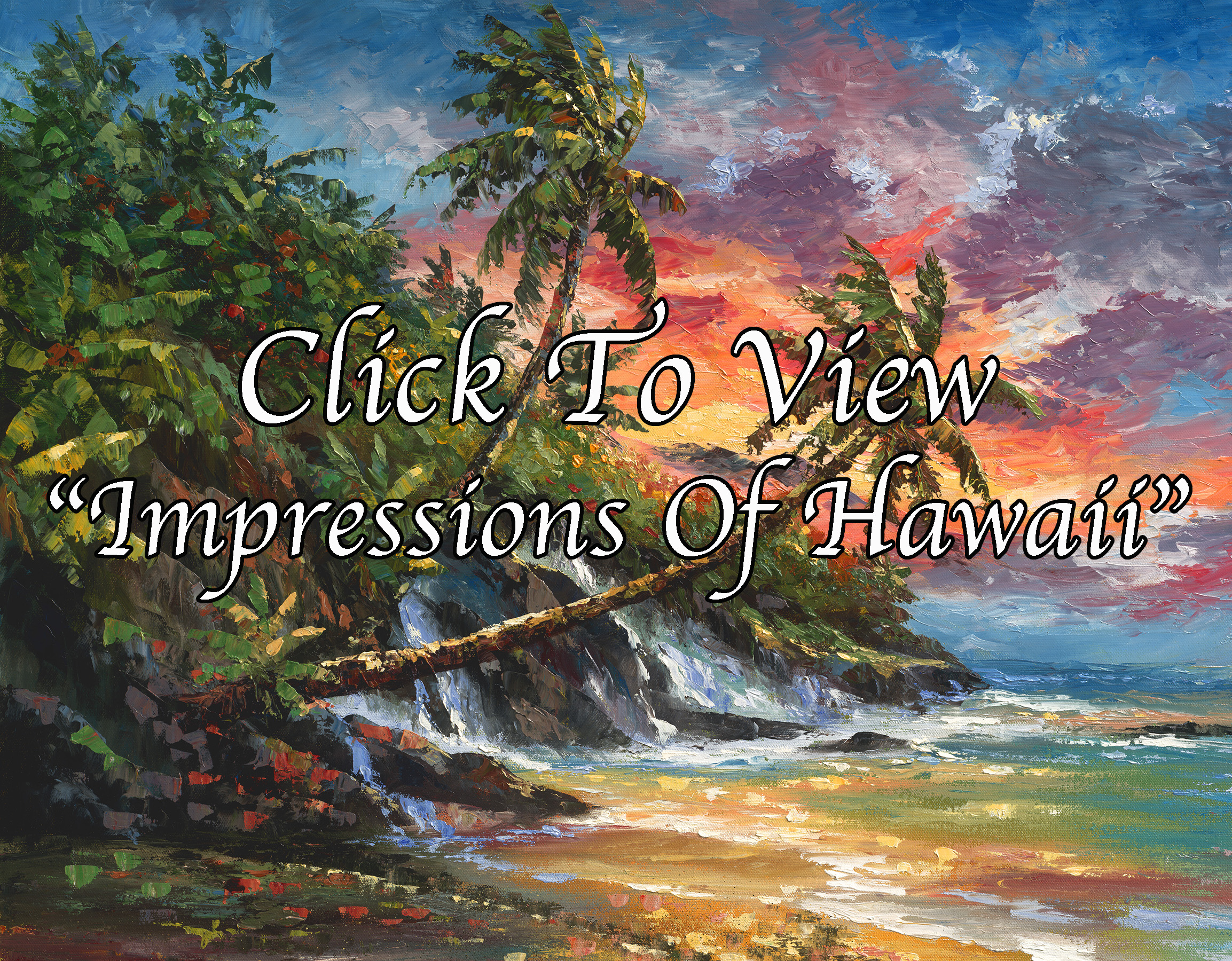 """Impressions Of Hawaii"""